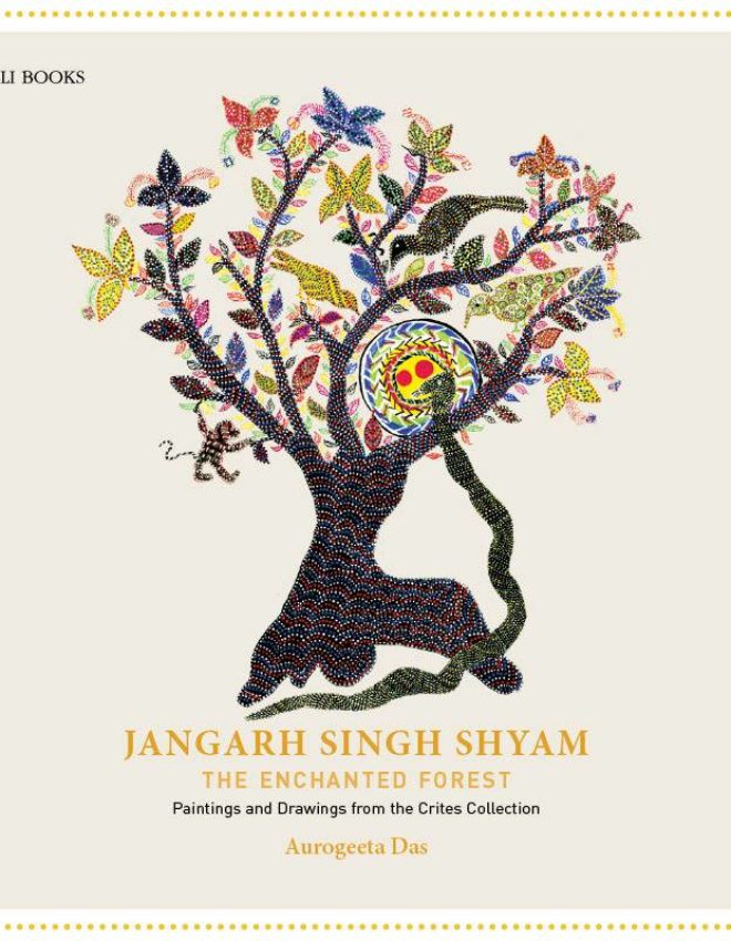 An Exhibition of Never Before Seen Art of Jangarh Singh Shyam Celebrates the Life of a Genius Too Often Remembered for his Death