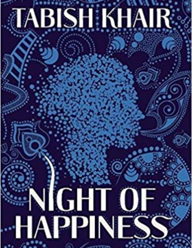 #BookReview: Night Of Happiness By Tabish Khair