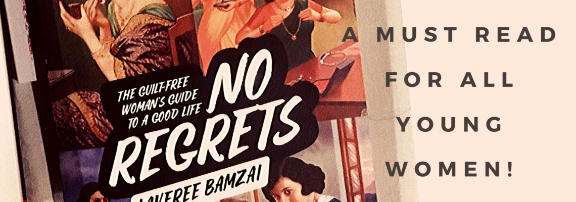 Book Excerpt: No Regrets by Kaveree Bamzai